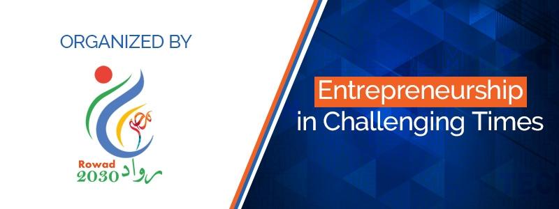 Entrepreneurship in Challenging Times
