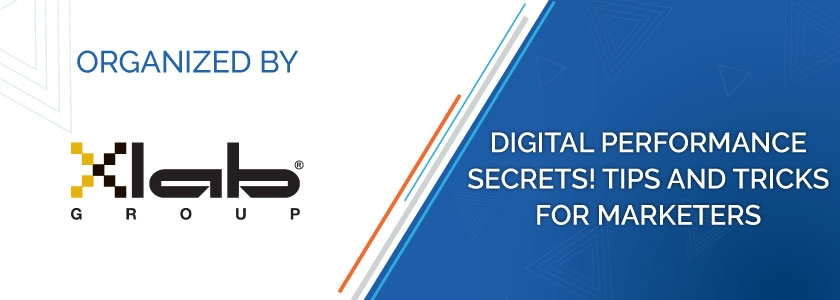 Digital Performance Secrets! Tips and tricks for Marketers